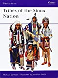 Tribes of the Sioux Nation (Men-At-Arms Series, 344)