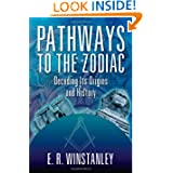 Pathways to the Zodiac: Decoding Its Origins and History