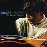 Songtexte von José Feliciano - The Definite Best