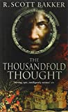 The Thousandfold Thought (1841494127) by R. Scott Bakker