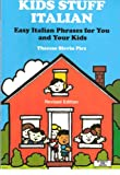 Kids Stuff Italian: Easy Italian Phrases to Teach Your Kids (Bilingual Kids)