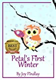 Childrens Book - Petals First Winter (Petal the Owl)