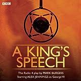 Mark Burgess A King's Speech (BBC Radio 4)