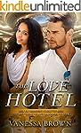 The Love Hotel: A Billionaire BWWM Lo...