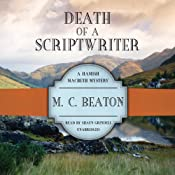 Death of a Scriptwriter: Hamish Macbeth Mysteries, No. 14 | [M. C. Beaton]