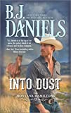 img - for Into Dust (The Montana Hamiltons) book / textbook / text book