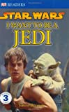 Star Wars: I Want to be a Jedi (0756631130) by Beecroft, Simon