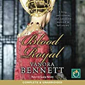 Blood Royal | [Vanora Bennett]