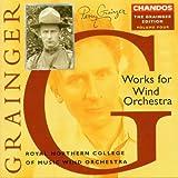 The Grainger Edition Vol. 4 (Werke für Blasorchester)