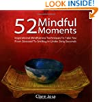 52 Mindful Moments: Inspirational Min...