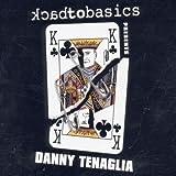 Back to Basics Presents Danny Tenaglia