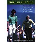 Duel in the Sun: Tom Watson and Jack Nicklaus in the Battle of Turnberryby Mike Corcoran