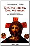 echange, troc Marie-Dominique Goutierre - Dieu est lumière, Dieu est amour : Lecture théologique de la première épître de saint Jean