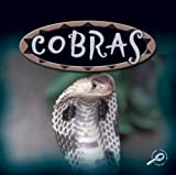Cobras (Amazing Snakes Discovery Library)