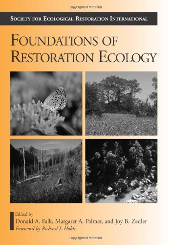 Foundations of Restoration Ecology (The Science and...
