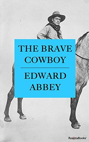 The Brave Cowboy (Edward Abbey Series Book 6)