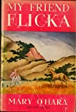 My Friend Flicka (A Story Press Book)