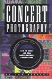img - for Concert Photograpy: How to Shoot and Sell Music Business Photographs by Mulhern, Tom, Sievert, Jon (1997) Paperback book / textbook / text book