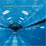 Blue Wonder Power Milkpar Hooverphonic