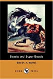 img - for Beasts and Super-Beasts (Dodo Press) book / textbook / text book