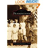 Framingham, MA (Images of America) (Images of America (Arcadia Publishing)) Laurie Evans-Daly, David C. Gordon and Framingham Historical Society