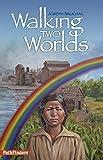 Walking Two Worlds (PathFinders)