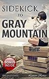 Gray Mountain: by John Grisham -- Sidekick