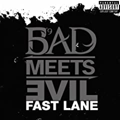 Bad Meets Evil - Fast Lane