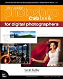 img - for The Adobe Photoshop CS5 Book for Digital Photographers (Voices That Matter) 1st (first) Edition by Kelby, Scott published by Peachpit Press (2010) book / textbook / text book