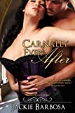 img - for Carnally Ever After book / textbook / text book