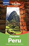 img - for Lonely Planet Discover Peru (Travel Guide) book / textbook / text book
