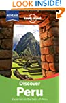 Lonely Planet Discover Peru 2nd Ed.:...