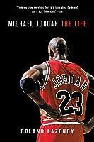 Michael Jordan: The Life (English Edition)