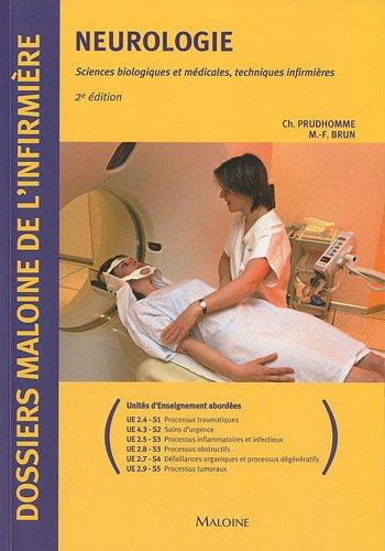 Neurologie : Sciences biologiques et médicales, techniques infirmières