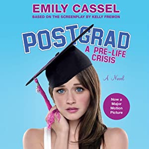 Post Grad | [Emily Cassel]