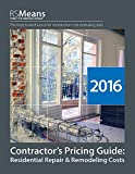 RSMeans Contractor's Pricing Guide: Residential Repair & Remodeling 2016 - 1943215197