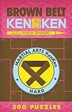 Brown Belt KenKen® (Martial Arts Puzzles Series)