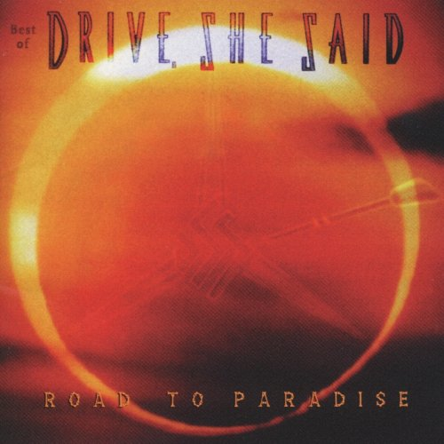 Drive, She Said - Road To Paradise (Best Of) - Zortam Music