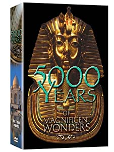 5000 Years of Magnificent Wonders