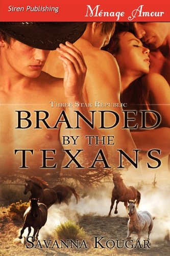 Branded by the Texans: Three Star Republic