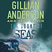 The Sound of Seas: The EarthEnd Saga, Book 3 | Gillian Anderson, Jeff Rovin