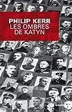 """Afficher """"Bernie Gunther n° 7<br /> Les ombres de Katyn"""""""
