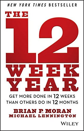 the-12-week-year-get-more-done-in-12-weeks-than-others-do-in-12-months