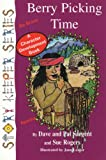 img - for Berry Picking Time (Apache): Be Brave (Story Keepers, Set I) book / textbook / text book