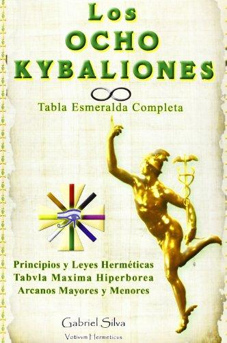 LOS OCHO KYBALIONES
