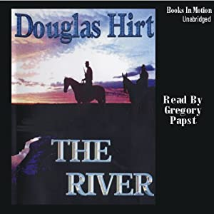 The River | [Douglas Hirt]