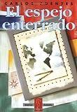 El espejo enterrado (Taurus Bolsillo) (Spanish Edition) (8430602658) by Fuentes, Carlos