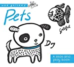 Wee Gallery: Pets: A Slide and Play book
