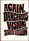 Again, Dangerous Visions: 46 Original Stories