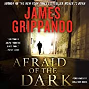 Afraid of the Dark | James Grippando